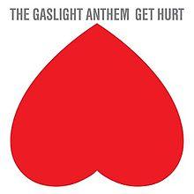Gaslight_Anthem_Get_Hurt